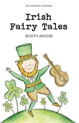 Irish Fairy Tales by Joseph Jacobs