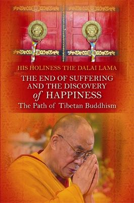 End of Suffering and the Discovery of Happiness book