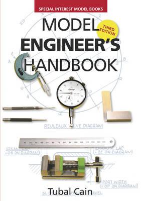 Model Engineer's Handbook by Tubal Cain