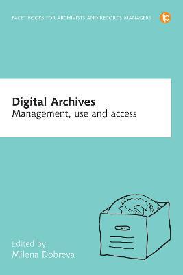 Digital Archives by Milena Dobreva