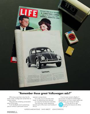 Remember Those Great Volkswagen Ads? by Alfredo Marcantonio