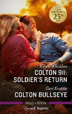 Colton 911: Soldier's Return/Colton Bullseye book