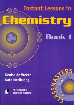 Instant Lessons in Chemistry Book 1 by D de Vreeze