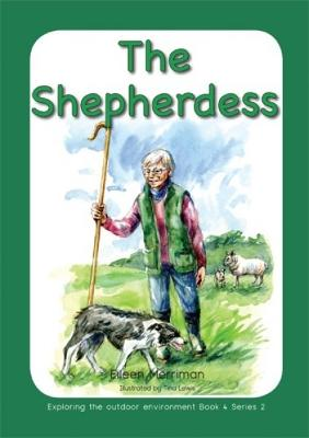 Exploring the Outdoor Environment in the Foundation Phase - Series 2: Shepherdess, The by Eileen Merriman