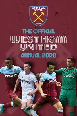 The Official West Ham United Annual 2020 book