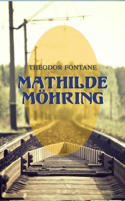 Mathilde M hring by Theodor Fontane