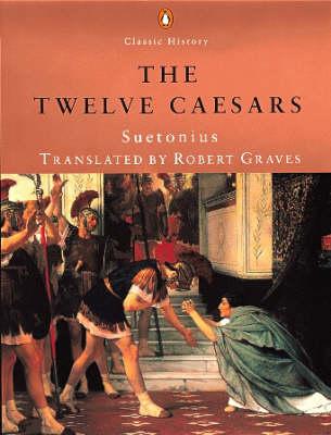 Lives of the Twelve Caesars by Robert Graves