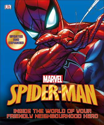 Spider-Man Inside the World of Your Friendly Neighbourhood Hero by DK