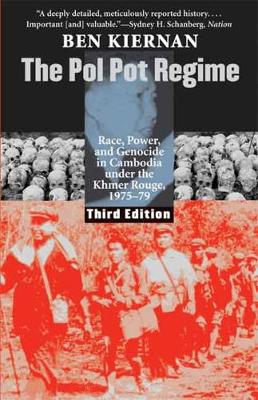 Pol Pot Regime by Ben Kiernan