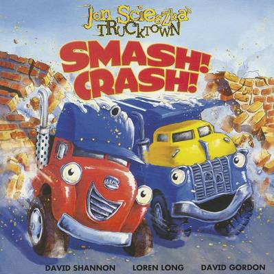 Smash! Crash! by Jon Scieszka