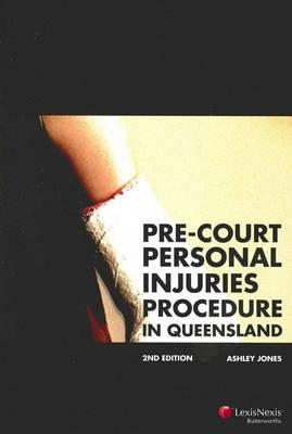 Pre-Court Personal Injuries Procedure in Queensland book