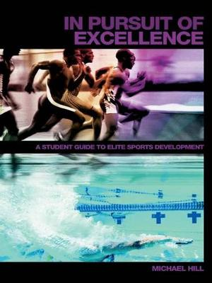 In Pursuit of Excellence by Michael Hill