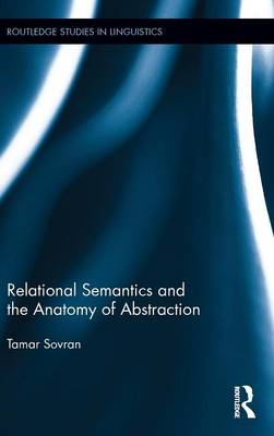 Relational Semantics and the Anatomy of Abstraction book