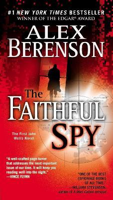 Faithful Spy by Alex Berenson
