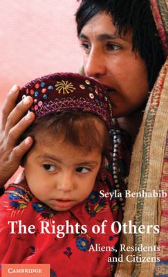 Rights of Others by Seyla Benhabib