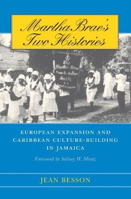 Martha Brae's Two Histories by Jean Besson