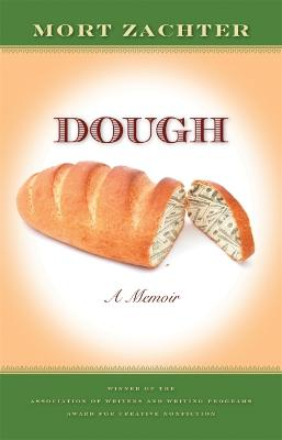 Dough: A Memoir by Mort Zachter