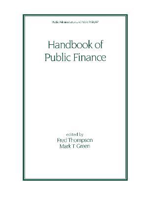 Handbook of Public Finance by Fred Thompson