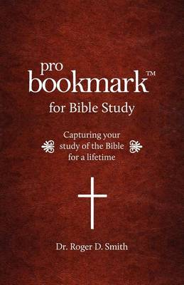 Probookmark for Bible Study by Roger Dean Smith