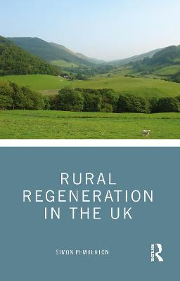 Rural Regeneration in the UK by Simon Pemberton