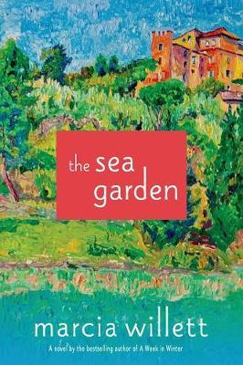 Sea Garden by Mrs Marcia Willett