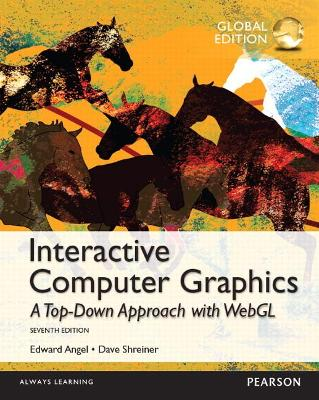 Interactive Computer Graphics with WebGL, Global Edition by Edward Angel