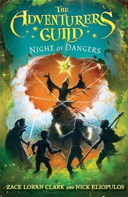 The Adventurers Guild: Night of Dangers by Nick Eliopulos