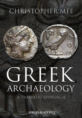 Greek Archaeology by Christopher Mee