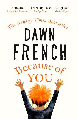 Because of You: The bestselling Richard & Judy book club pick by Dawn French