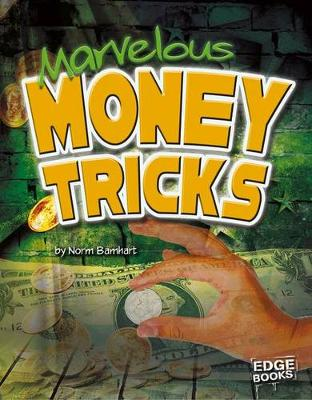 Marvelous Money Tricks by Norm Barnhart