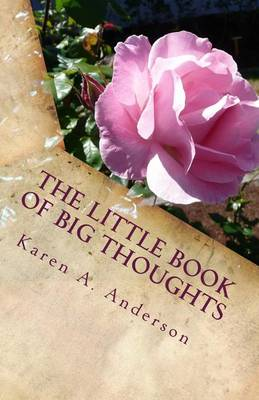 The Little Book of Big Thoughts - Vol. 2 by Karen Anderson