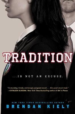 Tradition by Brendan Kiely