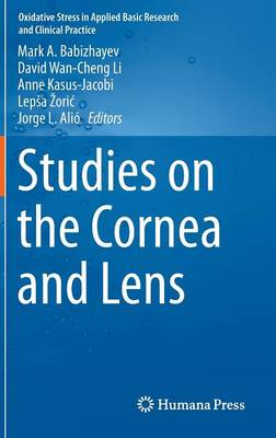 Studies on the Cornea and Lens by Mark A. Babizhayev