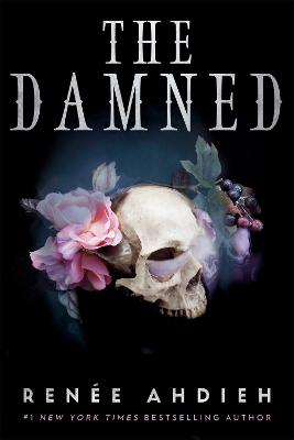 The Damned by Renee Ahdieh