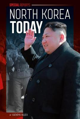 North Korea Today by Kathryn Hulick
