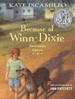 Because of Winn-Dixie Anniversary Edition book