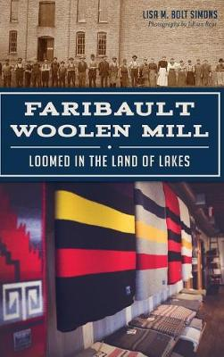 Faribault Woolen Mill by Lisa M Bolt Simons