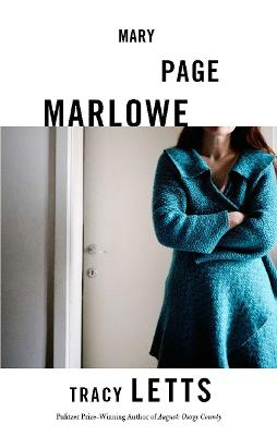 Mary Page Marlowe (TCG Edition) by Tracy Letts