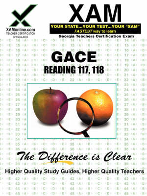 Gace Reading 117, 118 Teacher Certification Test Prep Study Guide by Sharon A Wynne