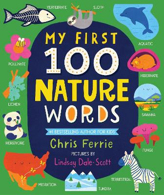 My First 100 Nature Words by Chris Ferrie