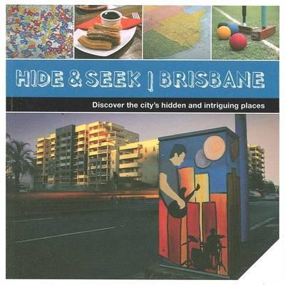 Hide & Seek Brisbane book