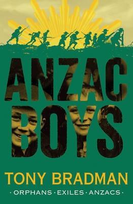 ANZAC Boys by Tony Bradman