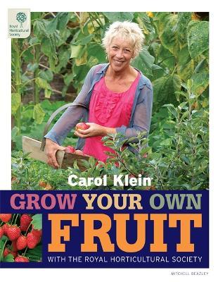 RHS Grow Your Own: Fruit by Carol Klein