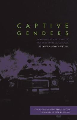 Captive Genders by Eric A. Stanley