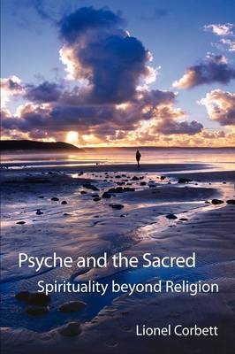Psyche and the Sacred by Lionel Corbett