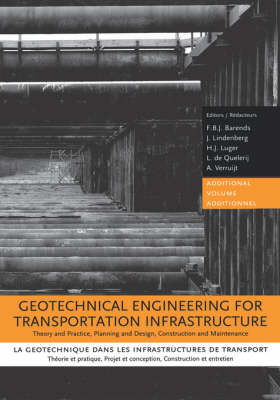 Geotechnical Engineering for Transportation Infrastructure by F.B.J. Barends