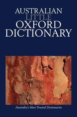 Australian Little Oxford Dictionary by Mark Gwynn