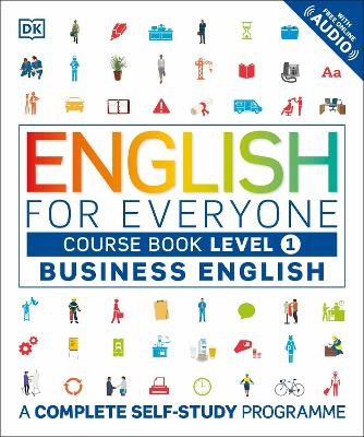 English for Everyone Business English Level 1 Course Book by DK
