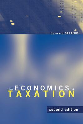 The Economics of Taxation by Bernard Salanie
