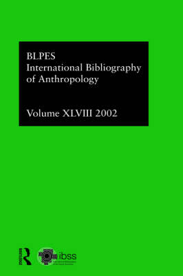 IBSS: Anthropology v. 48 by Compiled by the British Library of Political and Economic Science